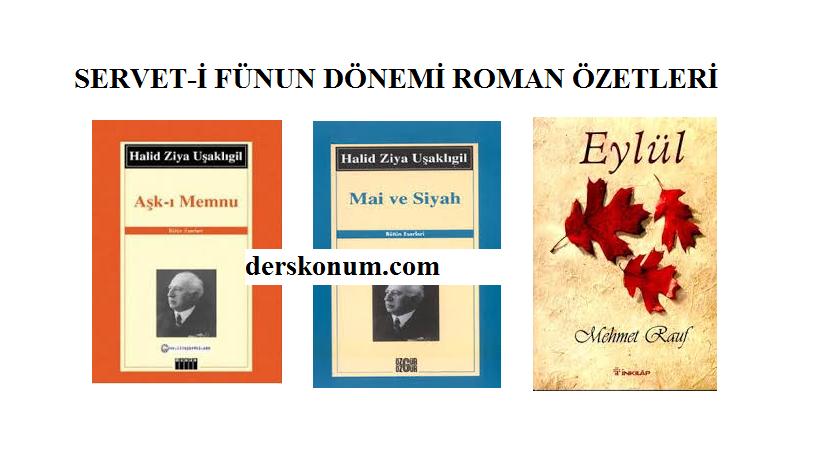 Servet I Fünun Dönemi Roman özetleri Ders Kitabi Soru Ve Cevaplari