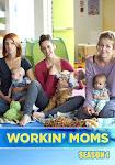 Những Bà Mẹ Công Sở Phần 1 - Workin' Moms Season 1