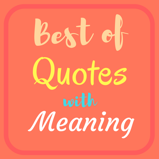 Best of Quotes with Meaning