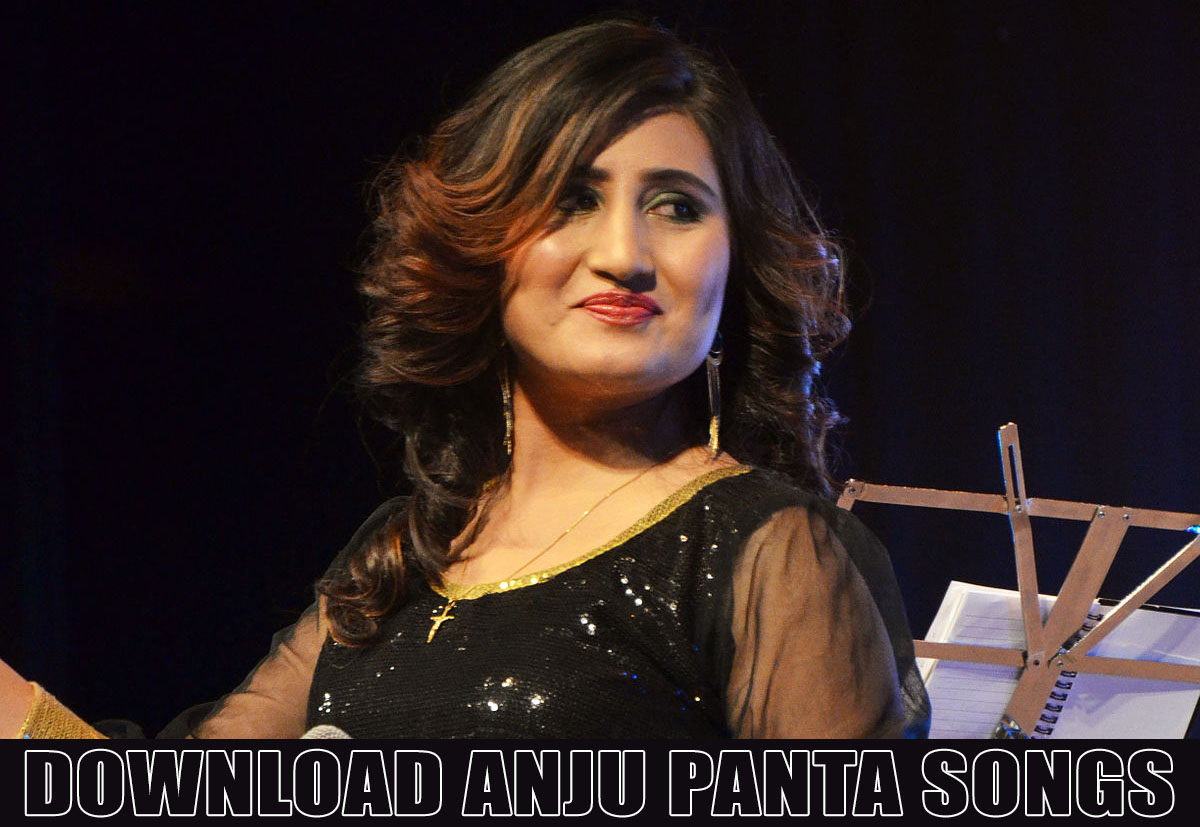 download anju pant songs