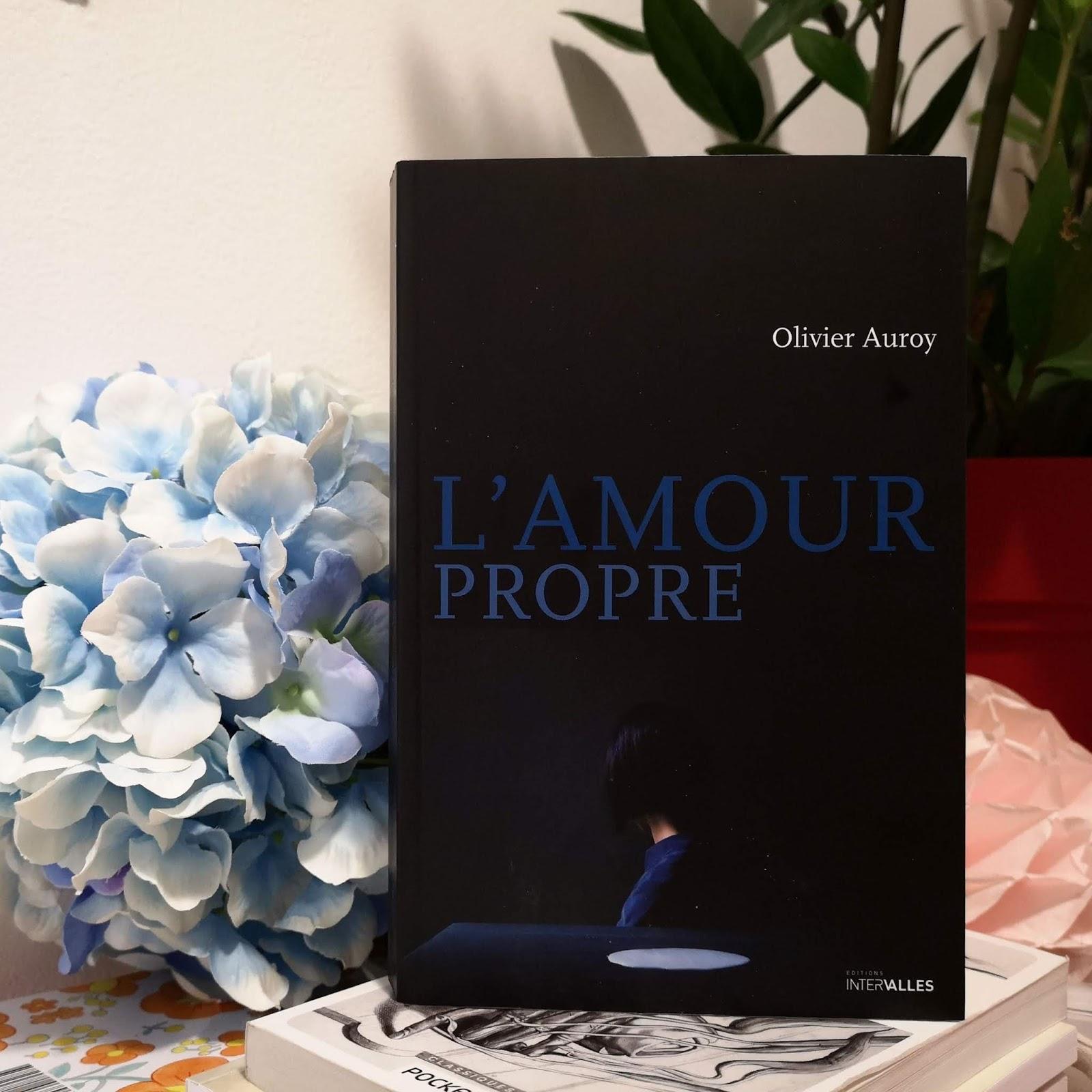 Amour propre d'Olivier Auroy