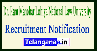 Dr. Ram Manohar Lohiya National Law University RMLNLU Recruitment Notification 2017