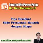 tutorial, cara, belajar, membuat, slide, presentasi, menarik, animasi, gambar, bergerak, microsoft, powerpoint