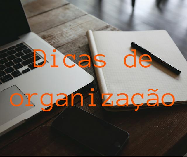 dicas, organização, organizar, planner, bullet journal, dica,