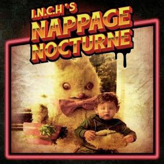 I.N.C.H - Nappage Nocturne (2016)