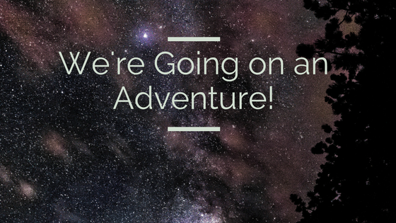 'We're Going on an Adventure' with starry background.