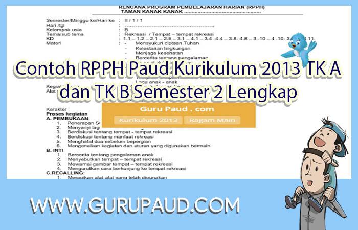 Contoh RPPH Paud Kurikulum 2013 TK A dan TK B Semester 2 ...