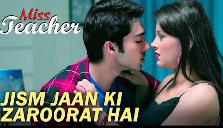 Jism Jaan Ki Zaroorat Hai - Miss Teacher (2016)