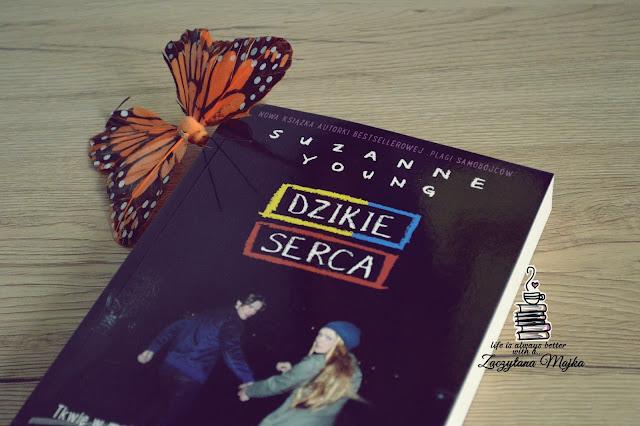 """Historia pełna miłości - recenzja książki #210 - Suzanne Young """"Dzikie serca"""""""