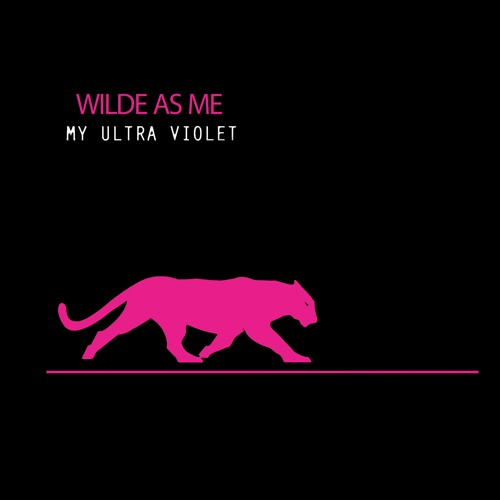 "My Ultra Violet Drop New Single ""Wilde As Me"""