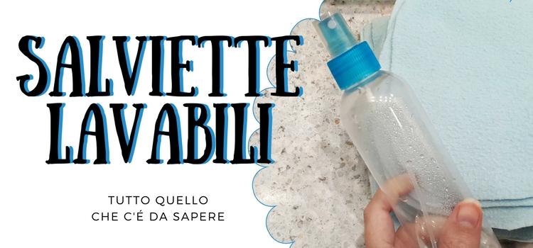 SALVIETTE LAVABILI - Tutto quello che c'è da sapere!