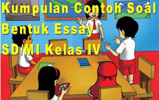 Contoh Soal Bahasa Inggris SD/MI Kelas IV Semester 1 Bentuk Essay