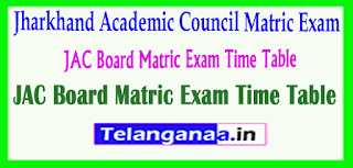 JAC Board Jharkhand Academic Council Matric Exam Time Table