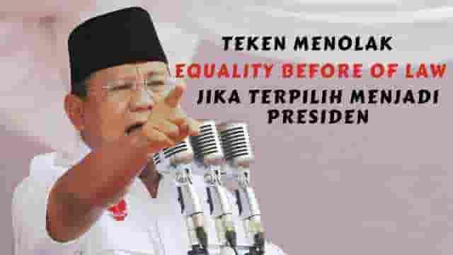 Teken Menolak Equality Before of Law Jika Terpilih Menjadi Presiden