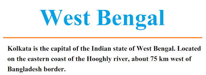 West Bengal: Capital, Chief Minister, Governor, Rivers, Tourist Places