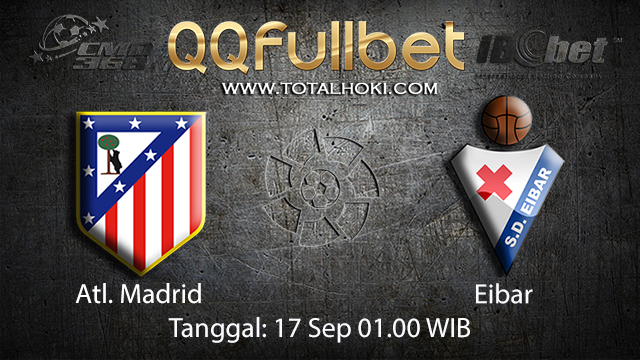 Prediksi Bola Jitu Atl. Madrid vs Eibar 17 September 2018 ( Spanish La Liga )