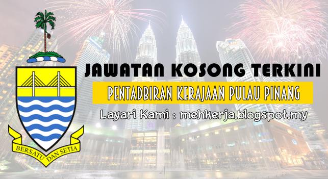 Jawatan Kosong Terkini 2016 di Pentadbiran Kerajaan Pulau Pinang