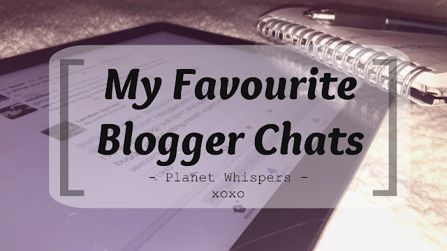 My Favourite Blogger Chats