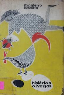 Histórias diversas. Monteiro Lobato. Editora Brasiliense. Odiléa Helena Setti Toscano. Capa de Livro. Book Cover. Década de 1950. Década de 1960.