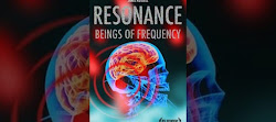 Resonance: Beings of Frequency (FULL DOCUMENTARY)