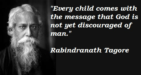 Quote by Rabindranath tagore