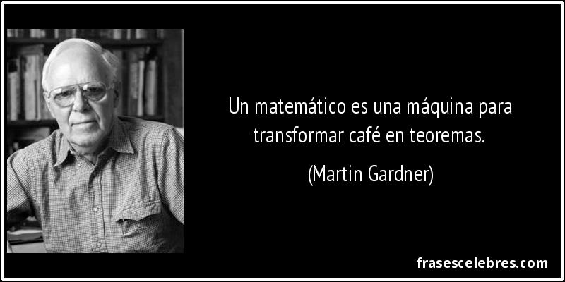 Matemático Soriano Frases