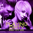 PLAYING DIRTY - by Kelly Jamieson