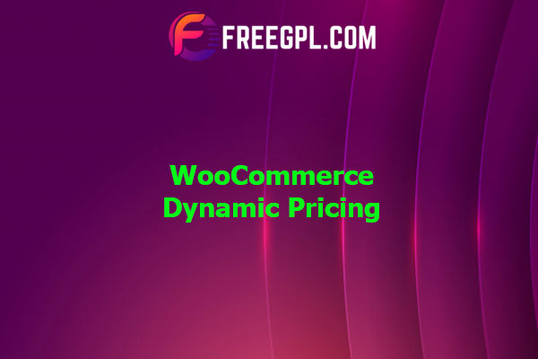 WooCommerce Dynamic Pricing Nulled Download Free