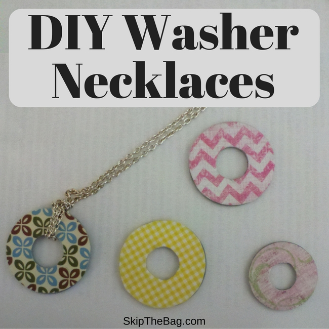 Skip The Bag Diy Upcycled Washer Necklaces