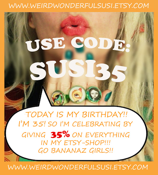 It's my birthday and 35% SALE IN MY SHOP