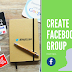 How Do I Create A Group On Facebook