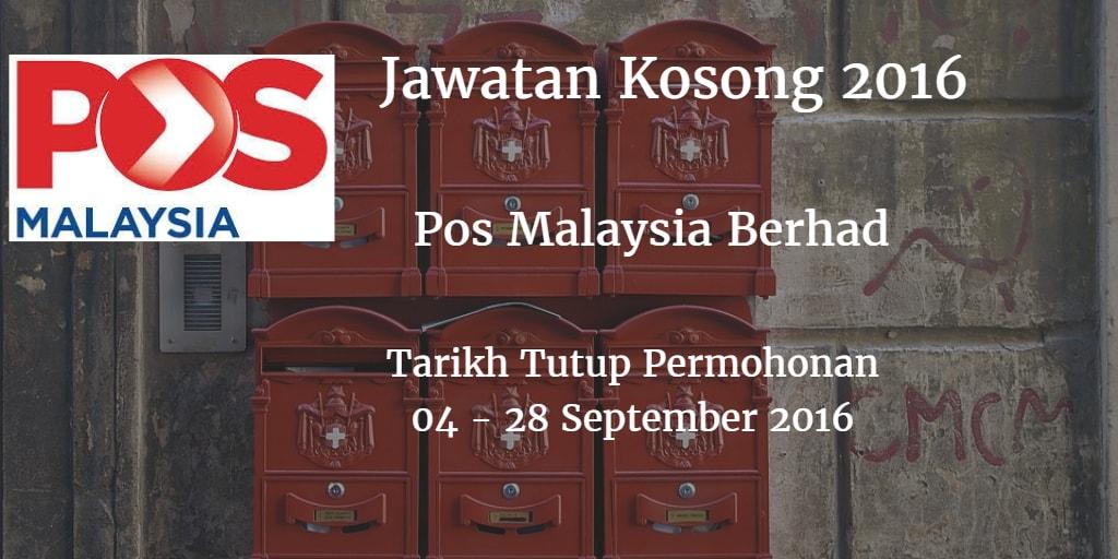 Jawatan Kosong Pos Malaysia Berhad  04 - 28 September 2016