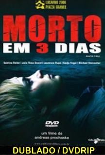Assistir Morto Em 3 Dias Dublado (2006)