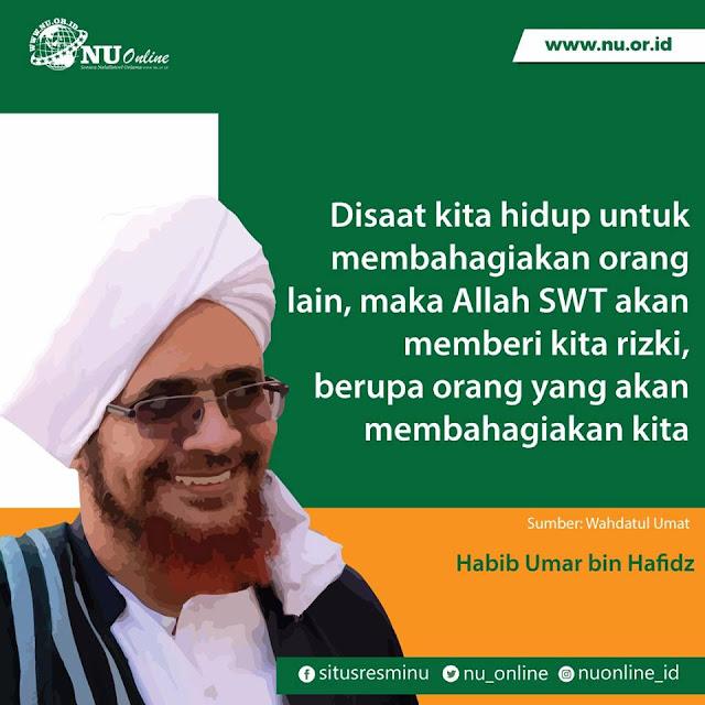 Kata Mutiara Nasehat Terbaru dari Habib Umar bin Hafidz