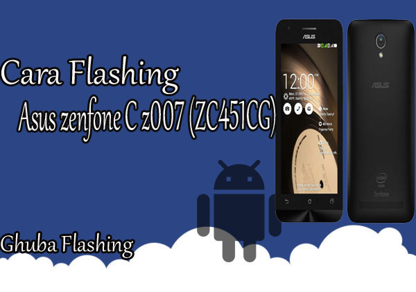 cara flash asus z007 via ufi