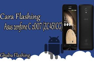Cara Flash Asus ZenFone (ZC451CG) 100% Berhasil Via Flashtool