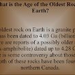 Geology Fun Fact - The Oldest Rock on Earth
