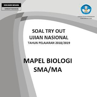 soal try out biologi SMA tahun 2019