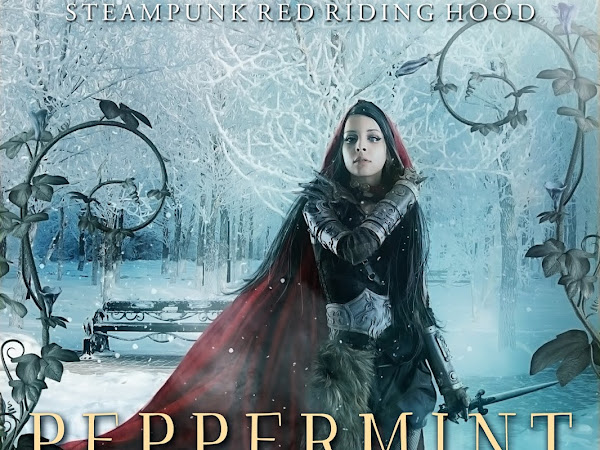 New Release: Peppermint and Pentacles, Book 3 in the Steampunk Red Riding Hood Series