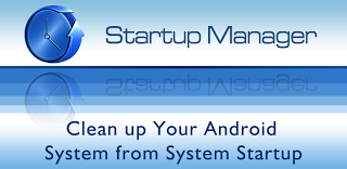 Startup Manager 4 6 Full APK | Download Android APK Files