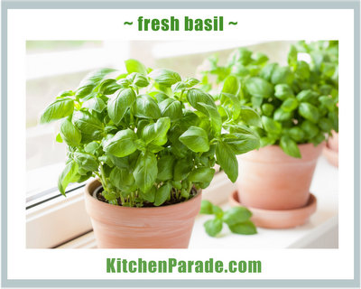 Fresh Basil ♥ KitchenParade.com.