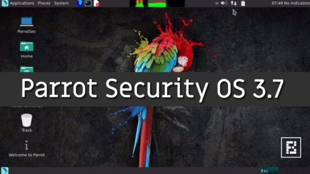 Parrot Security 3.7 ha sido liberado con Linux 4.11