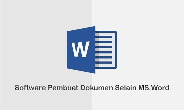 5 Software Terbaik Untuk Menciptakan Dokumen Selain Microsoft Word