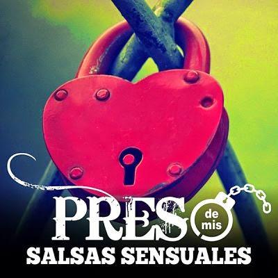 PRESO DE MIS SALSAS SENSUALES - VA (2014)