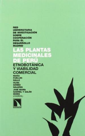 Las plantas medicinales de Perú: Etnobotánica y viabilidad comercial