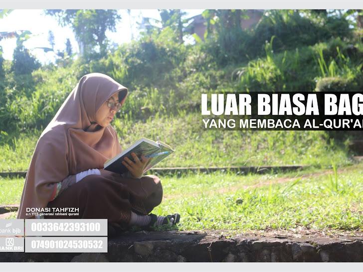 >> Luar biasa bagi yang membaca Al-qur'an <<