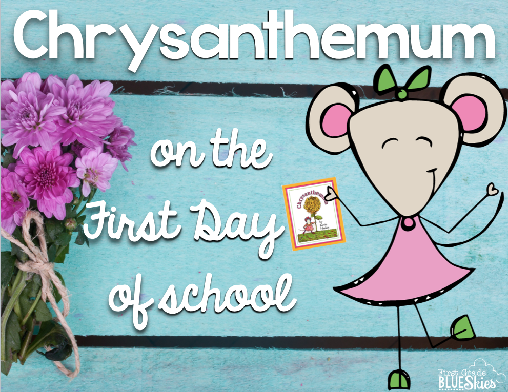 Ideas for Using Chrysanthemum on the First Day of School {FREEBIE ...