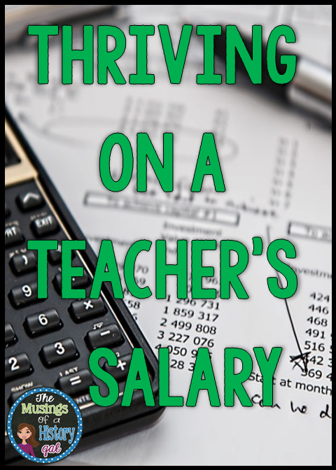 Thriving on a Teacher's Salary by History Gal