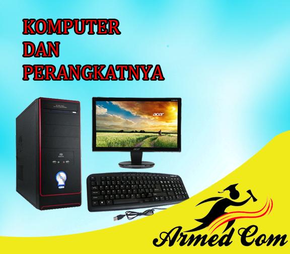 Pengertian Komputer dan perangkatnya