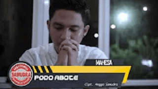Lirik Lagu Podo Abote (Dan Artinya) - Mahesa